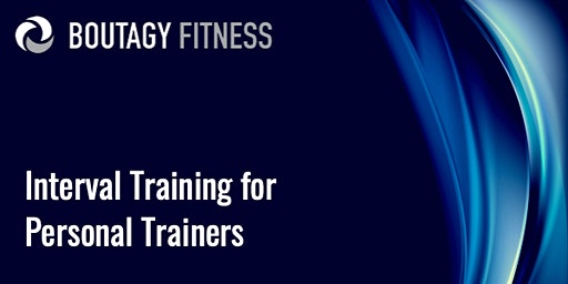 Interval Training for Personal Trainers