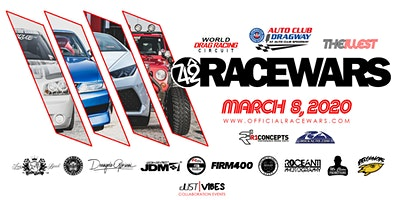 RACEWARS SEASON OPENER 2020 - FONTANA, CA