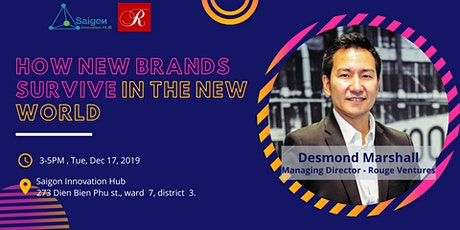 How new brands survive in the new world tickets
