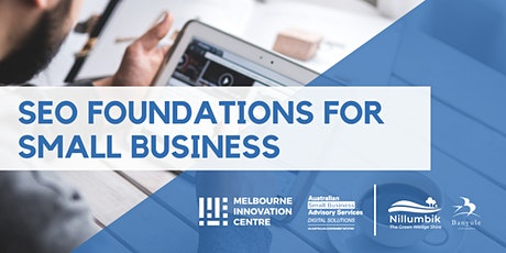 [CANCELLED WORKSHOP]: SEO Foundations for Small Business - Nillumbik/Banyule tickets