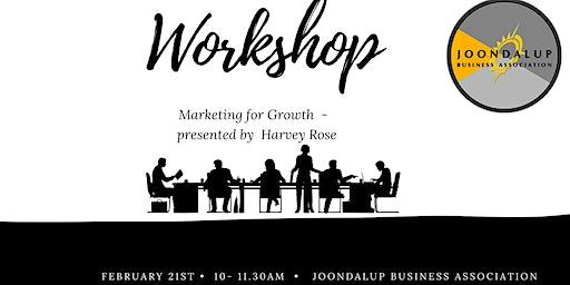 JBA Marketing For Growth Workshop - Presented By Harvey Rose