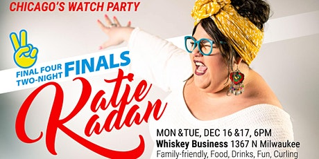 Chicago's 2-Night Katie Kadan Watch Party Top 4 Finale tickets