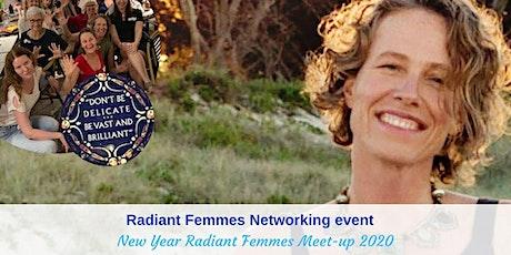 New Year Radiant Femmes Meet-up 2020 tickets