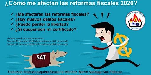 ¿Como me afectan las reformas fiscales 2020?