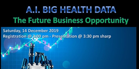 Be A Pioneer In A. I.  & Big Healthcare Data tickets