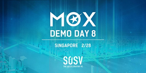 MOX 8 Demo Day: Singapore (Invite-Only)