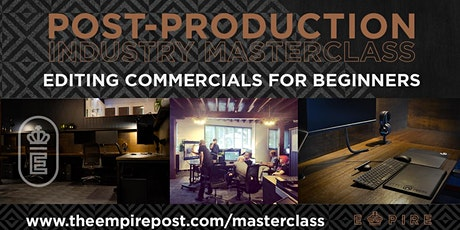 Editing TV Commercials for Beginners tickets