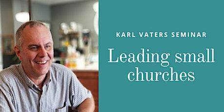 Karl Vaters Seminar tickets