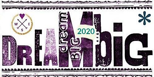 Dream BIG 2020