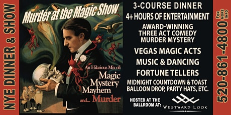Mystery and Magic Dinner Theater New Year's Eve Show at the Westward Look tickets