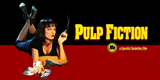 Pulp Fiction - Quentin Tarantino Retrospective