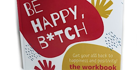 """Book launch party - """"Be Happy, B*tch"""" by Tiff Reagan tickets"""