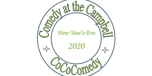 Comedy at the Campbell - New Year's Eve Comedy Show
