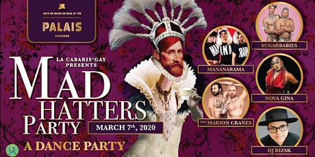 La-Cabaris'gay presents: The Mad Hatters Dance Party tickets