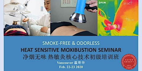 净烟无味 温哥华热敏灸核心技术初级班 Smoke-free & Odorless Vancouver Heat Sensitive Moxibustion 2 day workshop  tickets