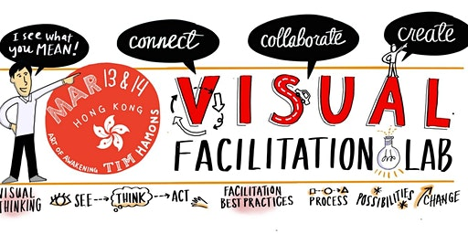 Art of Awakening Visual Facilitation Lab - Hong Kong ( Mar. 13-14, 2020)