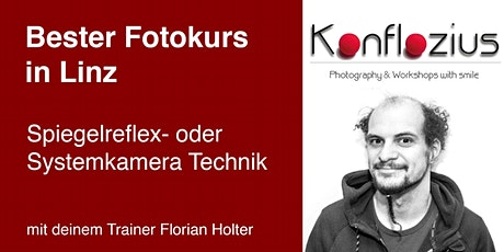 Spiegelreflex- oder Systemkamera Technik (3-teiliger Kurs) Tickets