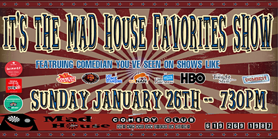 It's The Mad House Favorites Show!