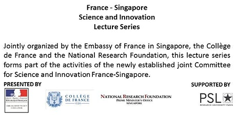 France - Singapore Science and Innovation Lecture Series tickets