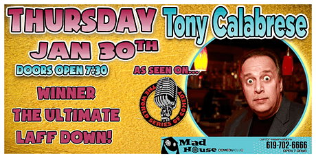 Tony Calabrese - Winner, The Ultimate Laff Down! tickets