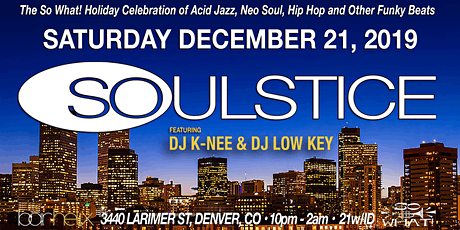 7th Annual Soulstice So What! Holiday Party tickets