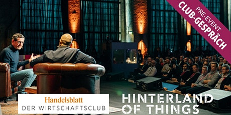 Club Gespräch | Pre Event Hinterland of Things Tickets
