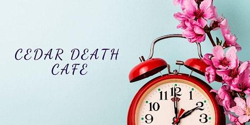 CEDAR Death Cafe