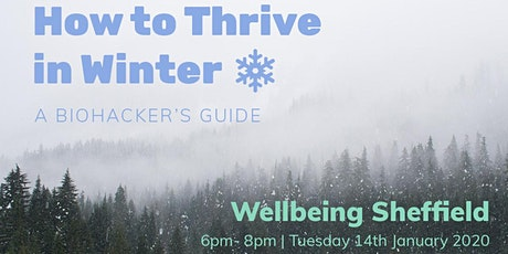 How to Thrive in Winter - A Biohacker's Guide tickets