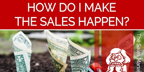 How do I make the Sales Happen? tickets