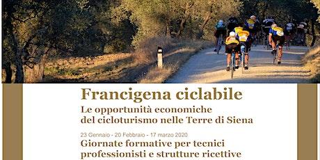 Cicloturismo nelle Terre di Siena - Formazione per Strutture Ricettive biglietti