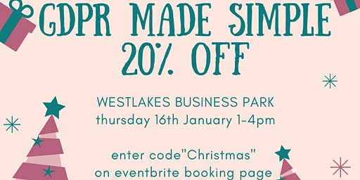 GDPR Made Simple - West Cumbria - 20% Christmas Offer