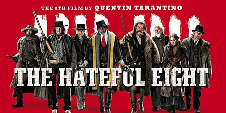 The Hateful Eight - Quentin Tarantino Retrospective tickets