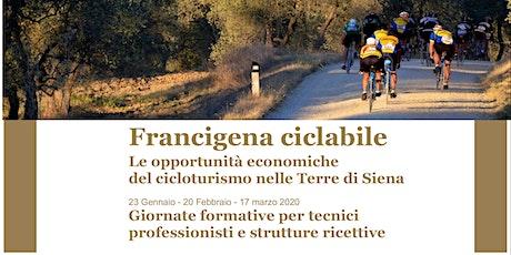 Cicloturismo nelle Terre di Siena - Formazione per Tecnici Professionisti biglietti