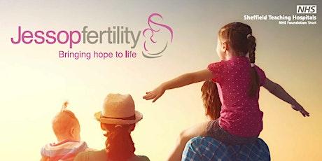 Jessop Fertility - January Open Afternoon tickets