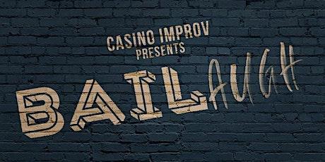 Bailaugh With Casino Improv and Sex, Lies & Improvisation tickets
