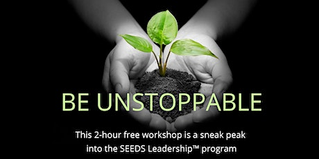 How To Be Unstoppable in 2020 (Free Workshop Toronto, March 18, 2020) tickets