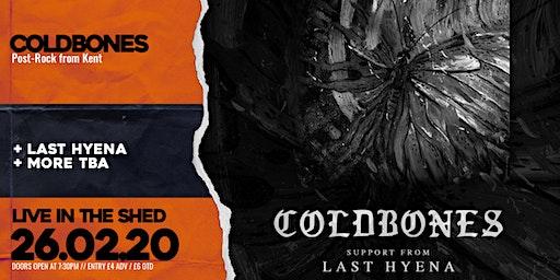 Coldbones + Last Hyena // The Shed // 26.02.2020