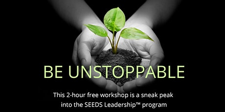 How To Be Unstoppable in 2020 (Free Workshop Toronto, March 26, 2020) tickets