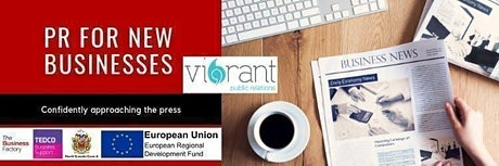 PR for New Businesses | Tuesday 14th January at 9.30am tickets