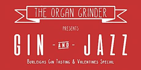Gin & Jazz: Burleigh's Gin Tasting & Valentines Special tickets