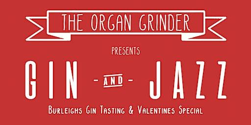 Gin & Jazz: Burleigh's Gin Tasting & Valentines Special