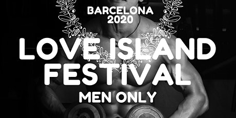 Barcelona Love Island Men Only tickets