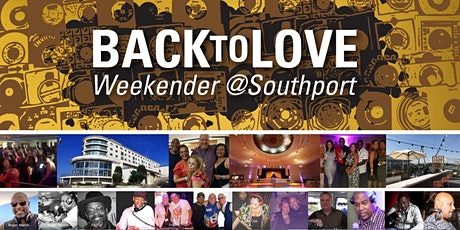 Back to love_ Southport tickets
