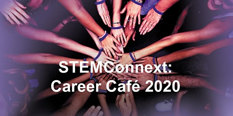 STEMConnext: Career Cafe tickets
