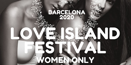 Barcelona Love Island Women Only tickets