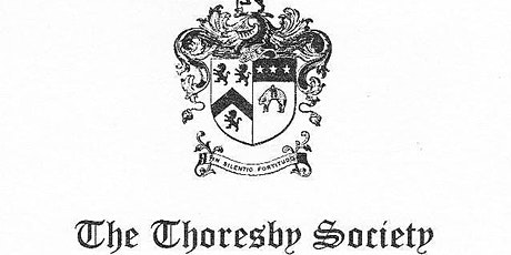 The Thoresby Society AGM tickets