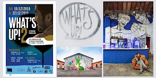 'What's up! 2' di Richard Biancalani mostra antologica
