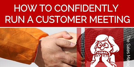 How to Confidently Run a Customer Meeting tickets