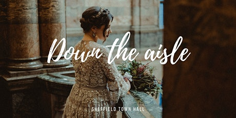 Down the aisle (Wedding Fayre) tickets