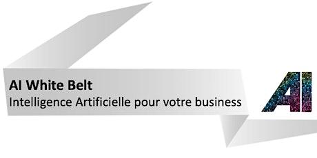 AI White Belt - Introduction à l'Intelligence Artificielle billets